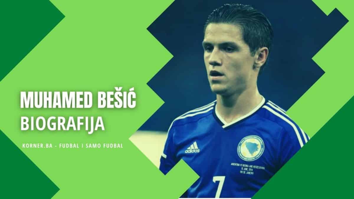Muhamed Bešić - biografija