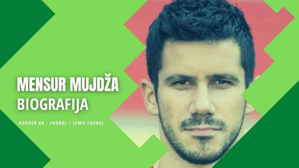 Mensur Mujdža - biografija